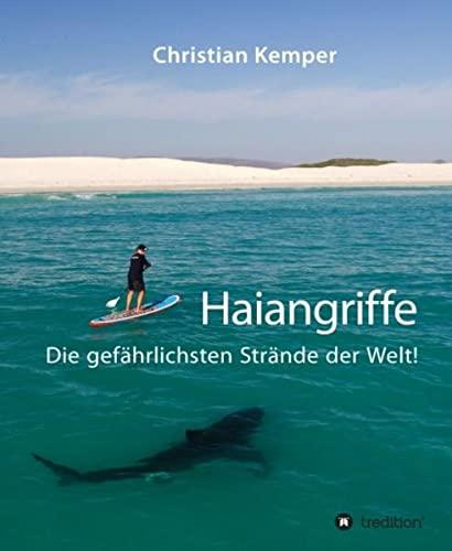 Haiangriffe: Christian Kemper