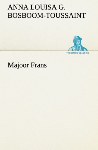 Majoor Frans (Paperback): A.L.G. (Anna Louisa