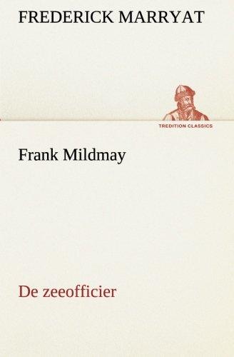Frank Mildmay de Zeeofficier: Frederick Marryat