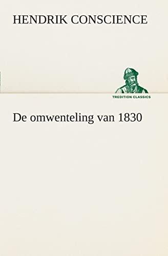 9783849539665: De omwenteling van 1830 (TREDITION CLASSICS) (Dutch Edition)