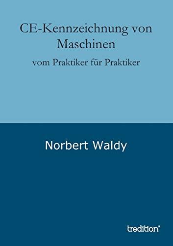 Ce-Kennzeichnung Von Maschinen: Norbert Waldy