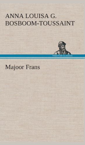 Majoor Frans (Hardcover): A.L.G. (Anna Louisa