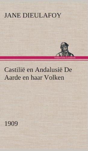 9783849542443: Castilie En Andalusie de Aarde En Haar Volken, 1909 (Dutch Edition)
