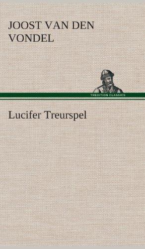 Lucifer Treurspel: Joost Van Den Vondel