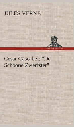 Cesar Cascabel: De Schoone Zwerfster: Jules Verne