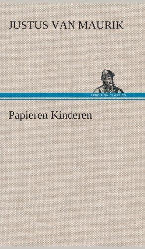 Papieren Kinderen: Justus Van Maurik