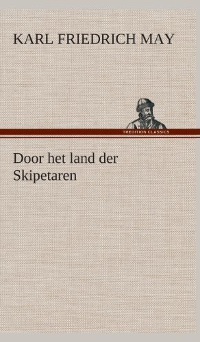 Door Het Land Der Skipetaren (Dutch Edition) (3849542815) by May, Karl Friedrich