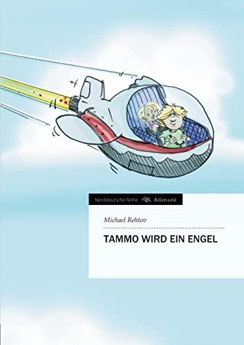 9783849544133: Tammo wird ein Engel (Norddeutsche Reihe)