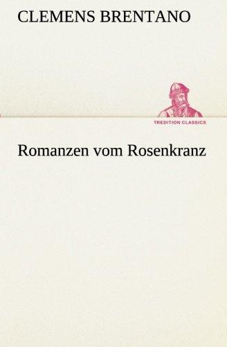 9783849546151: Romanzen vom Rosenkranz (TREDITION CLASSICS) (German Edition)