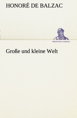 9783849546632: Große und kleine Welt (TREDITION CLASSICS)