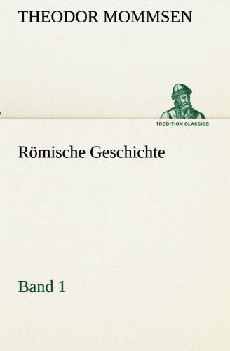 9783849547349: Römische Geschichte - Band 1 (TREDITION CLASSICS)
