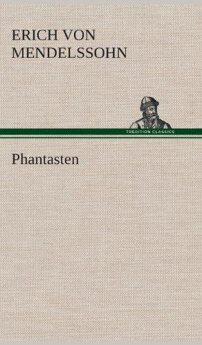 Phantasten: Erich von Mendelssohn