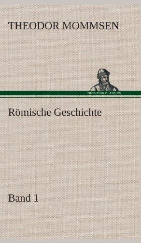 9783849549060: Römische Geschichte - Band 1