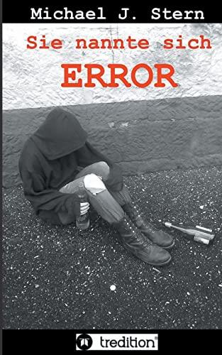 9783849549916: Sie nannte sich Error