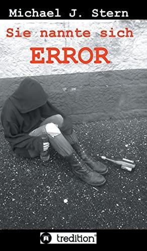 9783849550035: Sie nannte sich Error