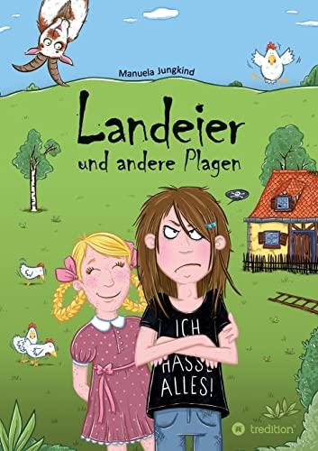 Landeier und andere Plagen: Manuela Jungkind