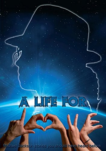 9783849551964: A life for L.O.V.E.: Michael Jackson stories you should have heard before