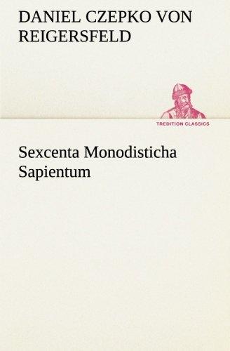 9783849553852: Sexcenta Monodisticha Sapientum