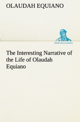 9783849554415: The Interesting Narrative of the Life of Olaudah Equiano