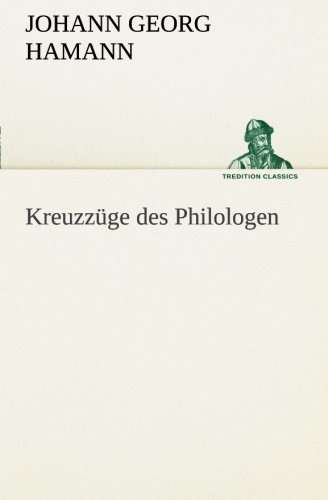 9783849555047: Kreuzzüge des Philologen