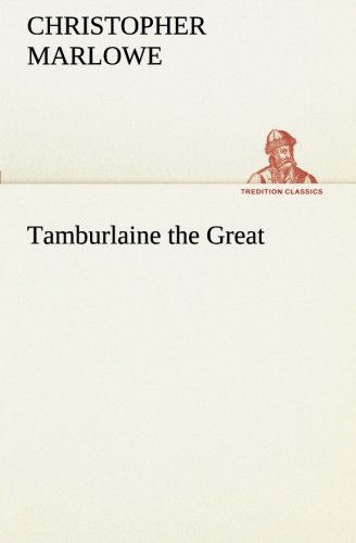9783849556365: Tamburlaine the Great