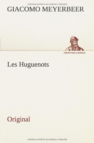 9783849556693: Les Huguenots: Original (French Edition)