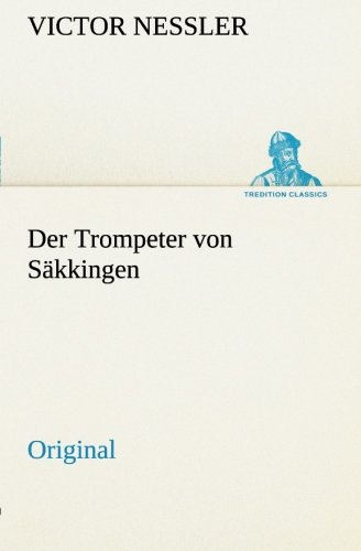 9783849557072: Der Trompeter von S�kkingen: Original
