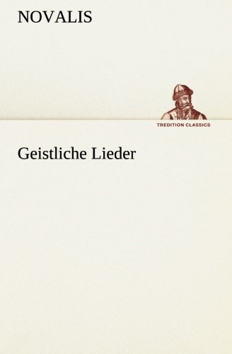 9783849557133: Geistliche Lieder (German Edition)