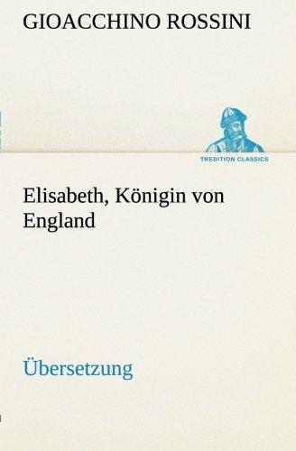 9783849557737: Elisabeth, Königin von England: Übersetzung (German Edition)