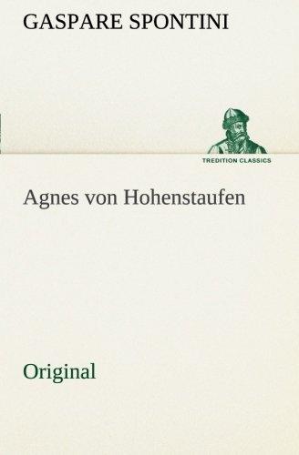 9783849558536: Agnes von Hohenstaufen: Original (German Edition)