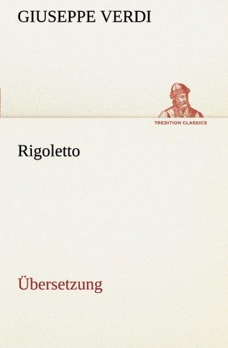 9783849559304: Rigoletto: Übersetzung (German Edition)