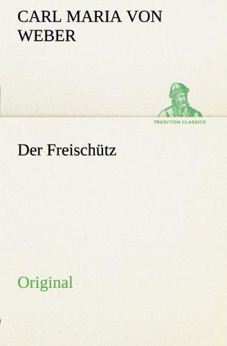 9783849559441: Der Freisch�tz: Original