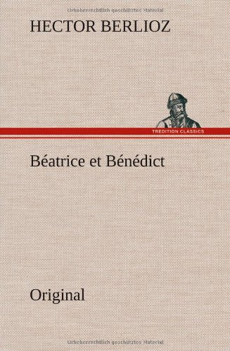 9783849560140: Beatrice Et Benedict (French Edition)