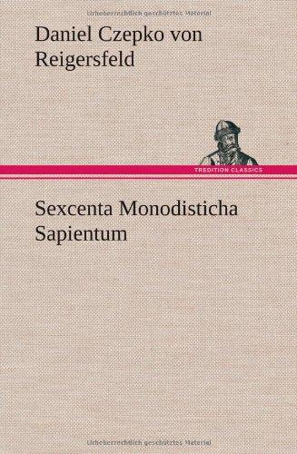 9783849561116: Sexcenta Monodisticha Sapientum