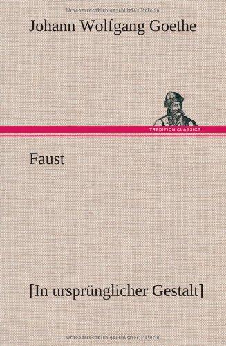 Faust: Johann Wolfgang Goethe