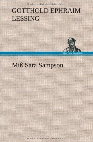 Miss Sara Sampson: Gotthold Ephraim Lessing