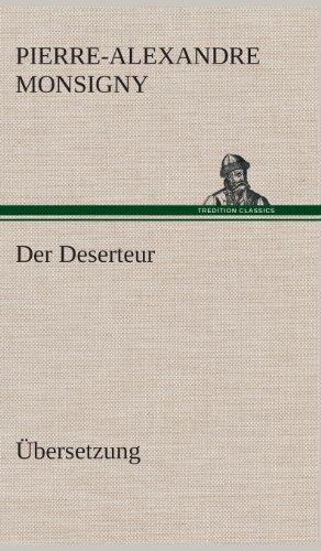 Der Deserteur: Pierre-Alexandre Monsigny