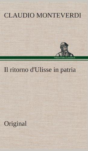 Il Ritorno DUlisse in Patria: Claudio Monteverdi