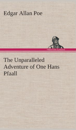 9783849564643: The Unparalleled Adventure of One Hans Pfaall