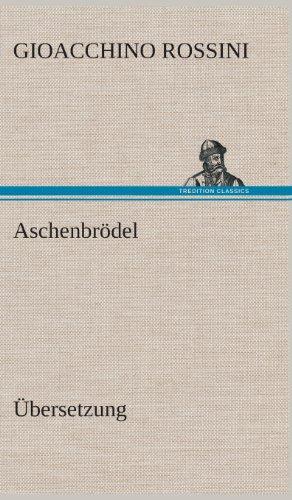 Aschenbrodel: Gioacchino Rossini