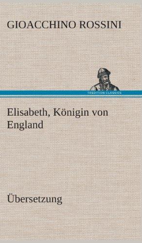 9783849564988: Elisabeth, Konigin Von England (German Edition)