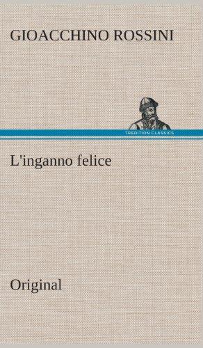 LInganno Felice: Gioacchino Rossini