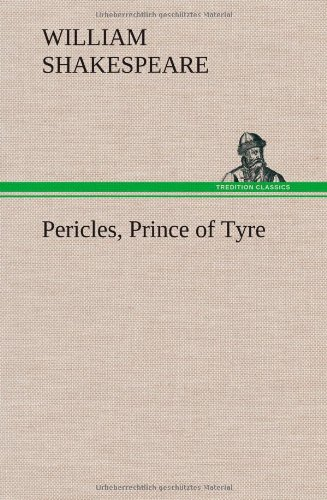 9783849565336: Pericles, Prince of Tyre