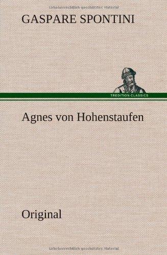 9783849565787: Agnes Von Hohenstaufen (German Edition)