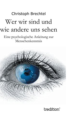 9783849570354: Wer Wir Sind Und Wie Andere Uns Sehen