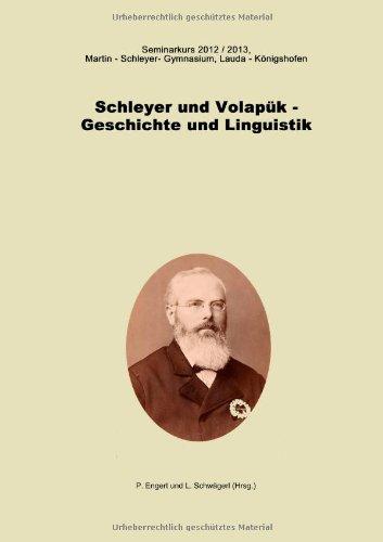 9783849572389: Schleyer und Volapük, Geschichte und Linguistik (German Edition)
