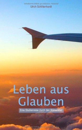9783849573454: Leben aus Glauben (German Edition)