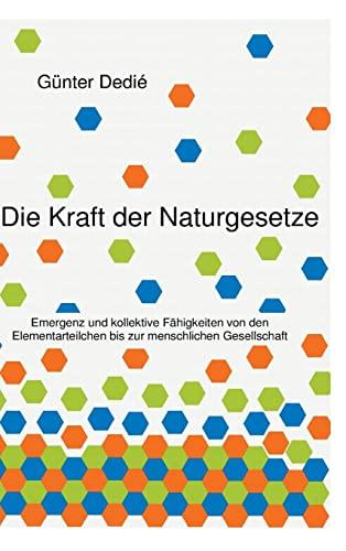 9783849576851: Die Kraft der Naturgesetze (German Edition)