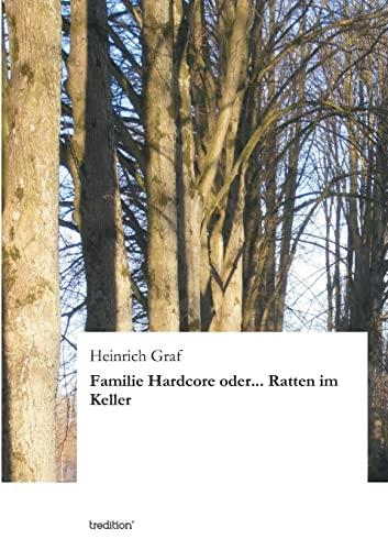9783849577247: Familie Hardcore Oder... Ratten Im Keller