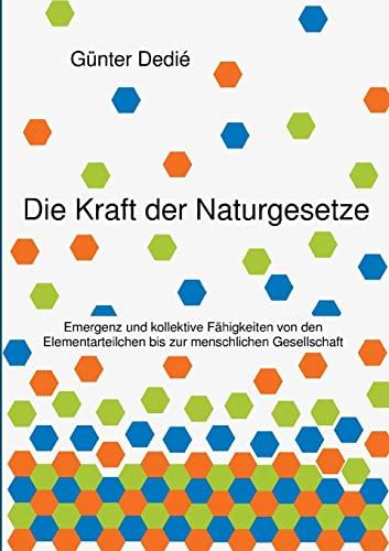 9783849579012: Die Kraft der Naturgesetze (German Edition)